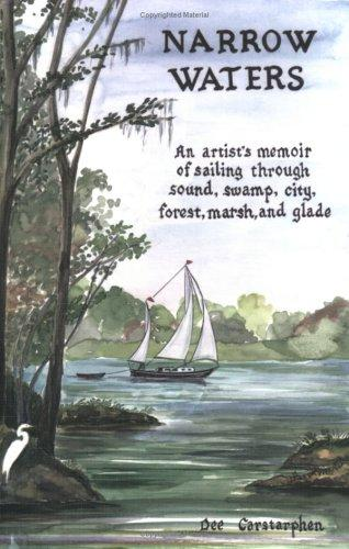 Narrow Waters: An Artist's Memoir of Sailing Waterways
