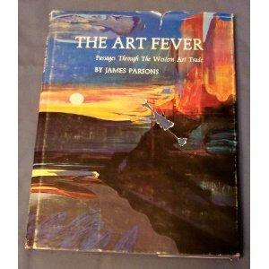 Art Fever: Passages Through the Western Art Trade