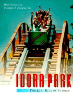 Idora Park: The Last Ride of Summer