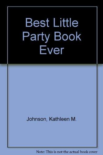 Best Little Party Book Ever