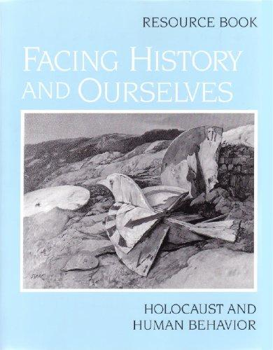 Facing History and Ourselves: Holocaust and Human Behavior