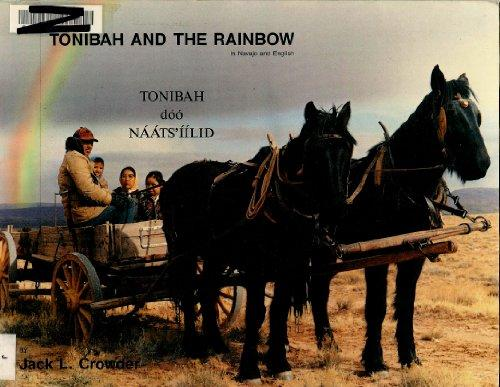 Tonibah and the Rainbow