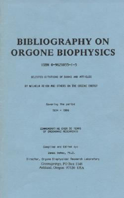 Bibliography on Orgone Biophysics
