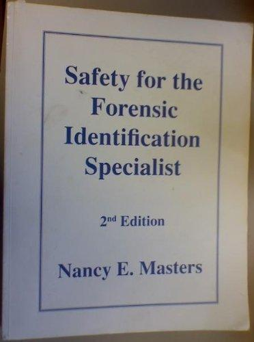 Safety for the forensic identification specialist