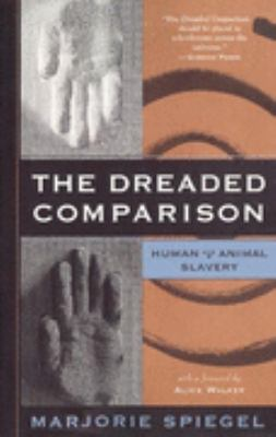 Dreaded Comparison Human and Animal Slavery
