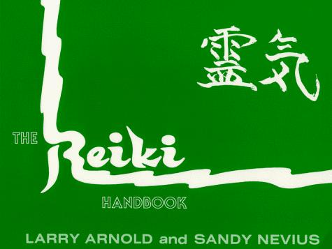 Reiki Handbook: A Manual for Students and Therapists of the Usui Shiki Ryhoho System of Healing
