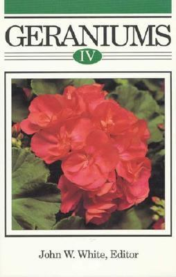 Geraniums IV The Grower's Manual