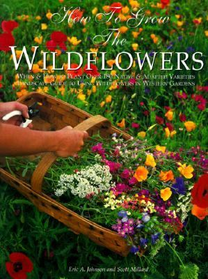 How to Grow the Wildflowers