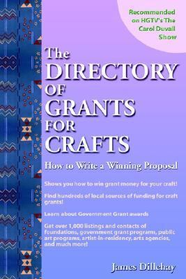 Directory of Grants for Craft How to Write a Winning Proposal