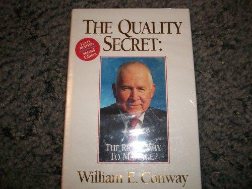 The Quality Secret : The Right Way to Manage