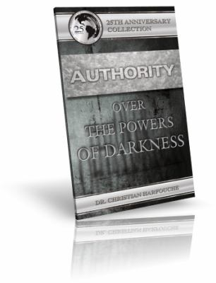 Authority over the Powers of Darkness