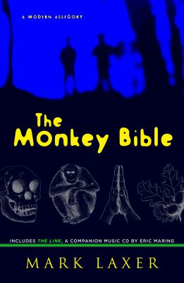 Monkey Bible : A Modern Allegory