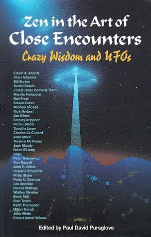 Zen in the Art of Close Encounters: Crazy Wisdom and Ufo's