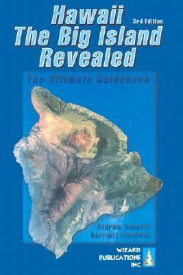 Hawaii the Big Island Revealed The Ultimate Guidebook