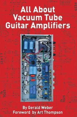All about Vacuum Tube Guitar Amplifiers