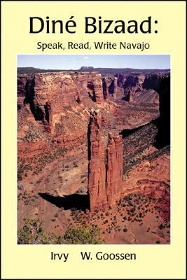 Dine Bizaad Speak, Read, Write Navajo