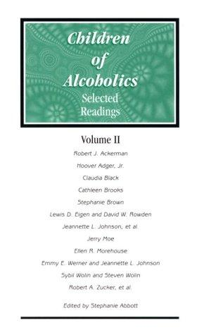 Children of Alcoholics : Selected Readings, Volume II