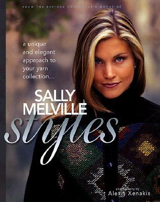 Sally Melville Styles A Unique and Elegant Approach for Your Yarn Collection