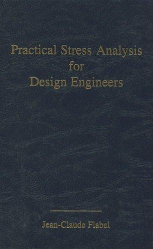 Practical Stress Analysis for Design Engineers: Design & Analysis of Aerospace Vehicle Structures