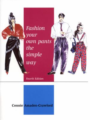 Fashion Your Own Pants Simple Way