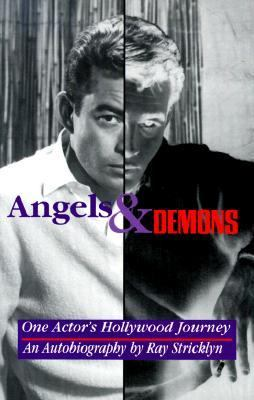 Angels and Demons: One Actor's Hollywood Journal
