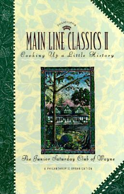 Main Line Classics II Cooking Up a Little History