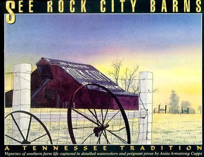 See Rock City Barns A Tennessee Tradition