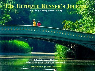 The Ultimate Runner's Journal: Your Daily Training Partner and Log