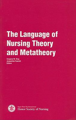 Language of Nursing Theory and Meta Theory