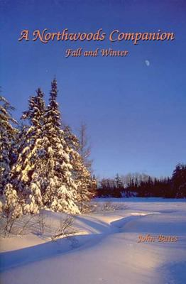 Northwoods Companion Fall and Winter