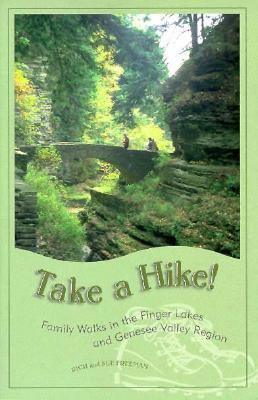Take a Hike! Family Walks in the Finger Lakes and Genesee Valley Region