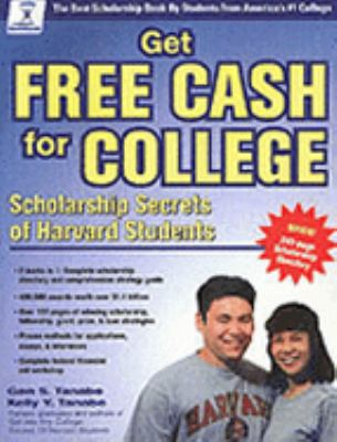 Get Free Cash for College Scholarship Secrets of Harvard Students