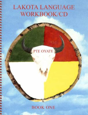 Lakota Language Workbook/CD : Book One