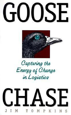 Goose Chase Capturing the Energy of Change in Logistics