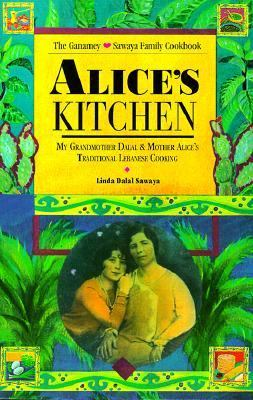 Alice's Kitchen Traditional Lebanese Cooking