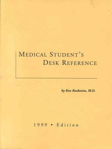 Medical Student's Desk Reference, 1999