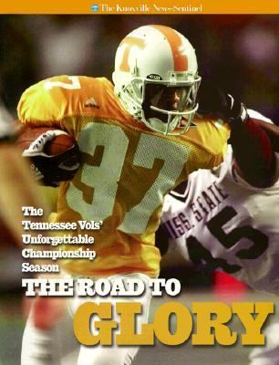 Road to Glory: The Tennessee Vol's Unforgettable Championship Season