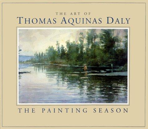 The Art of Thomas Aquinas Daly: The Painting Season