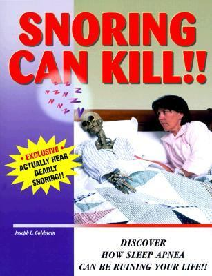 Snoring Can Kill!! Discover How Sleep Apnea Can Be Ruining Your Life