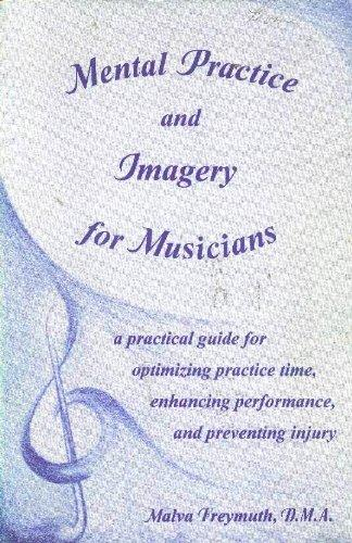 Mental Practice and Imagery for Musicians