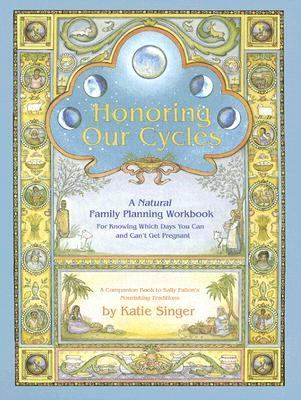 Honoring Our Cycles A Natural Family Planning Workbook