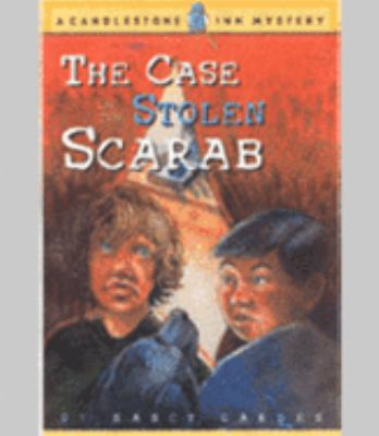 Case of the Stolen Scarab A Candlestone Inn Mystery