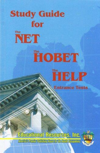 Study Guide for The NET, The HOBET, The HELP Entrance Tests