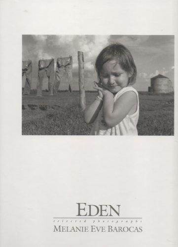 Eden: Selected Photographs