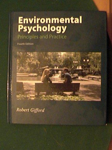 Environmental Psychology Principles and Practice