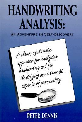 Handwriting Analysis: An Adventure in Self-Discovery