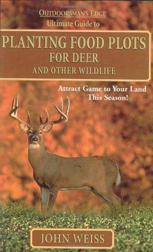 Planting Food Plots for Deer and Other Wildlife