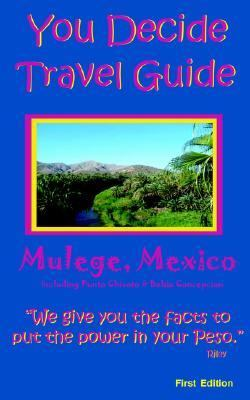 You Decide Travel Guide Santa Rosalia, Baja Mexico