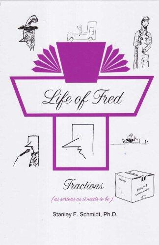 Life of Fred: Fractions