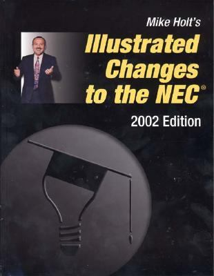 Illustrated Guide to the 2002 NEC Code Changes